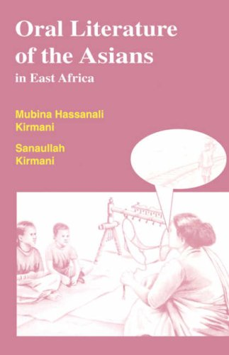 Oral Literature of the Asians in East Africa (Oral Literature Titles) pdf