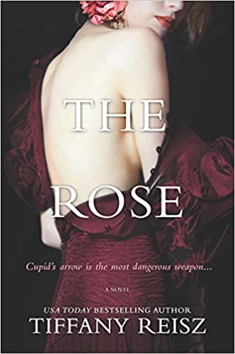The Rose by Tiffany Reisz