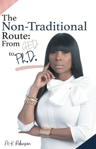 The Non-Traditional Route: From GED to Ph.D.