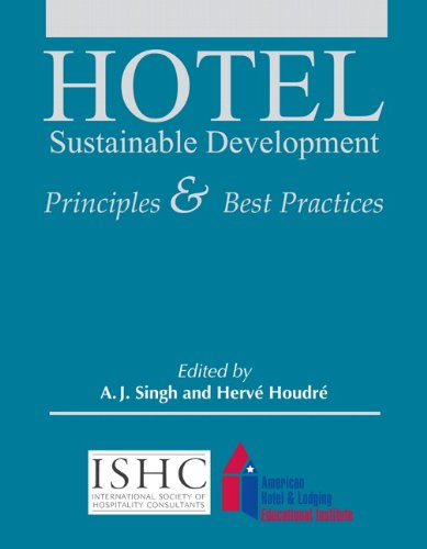 Hotel Sustainable Development  Principles And Best Practices With Answer Sheet  Ahlei   Ahlei   Lodging
