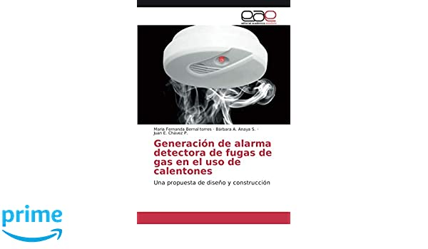 Generación de alarma detectora de fugas de gas en el uso de ...