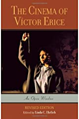 The Cinema of Victor Erice: An Open Window by Linda C. Ehrlich (2006-12-28) Paperback