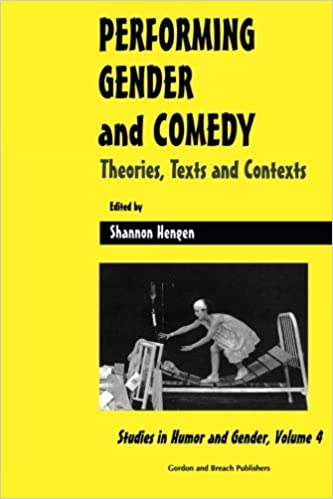 Performing Gender: Theories, Texts and Contexts (Studies in Humor & Gender)