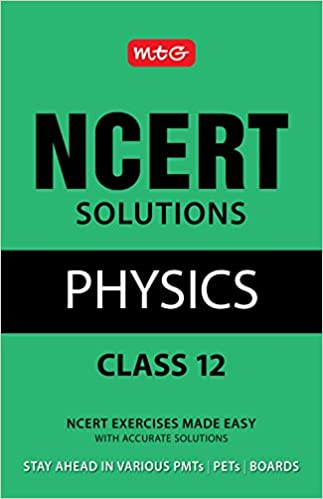 NCERT Solutions Physics - Class 12: Amazon in: MTG Editorial