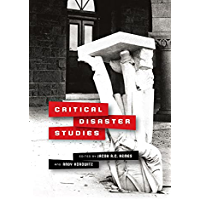 Critical Disaster Studies: Fences, Mobility, and Citizenship at the Northeast India-Bangladesh Border (Critical Studies…