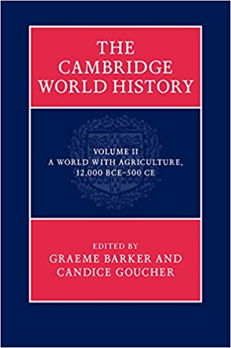 Amazon the cambridge world history volume 2 a world with the cambridge world history volume 2 a world with agriculture 12000 bce500 ce kindle edition fandeluxe Images