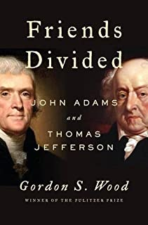 Book Cover: Friends Divided: John Adams and Thomas Jefferson