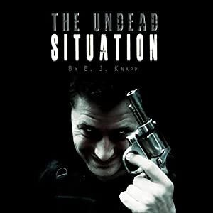 The Undead Situation Audiobook