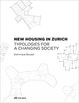 Book New Housing in Zurich: Typologies for a Changing Society