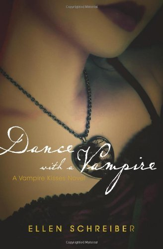 Dance with a Vampire (Vampire Kisses, Book 4) -