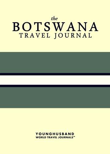 The Botswana Travel Journal ebook