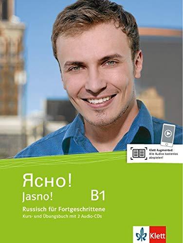 Jasno! B1: Russisch für Fortgeschrittene. Kurs- und Übungsbuch mit 2 Audio-CDs