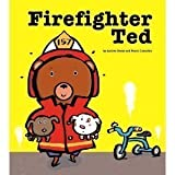 Firefighter Ted [Taschenbuch] by Andrea Beaty