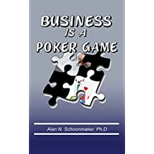 Business Is a Poker Game