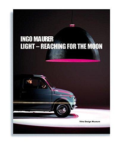 Ingo Maurer: Light: Reaching for the Moon