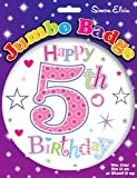 Happy 5th Today Birthday Badge Age Jumbo Girls Flower Pink Large Accessory Gift