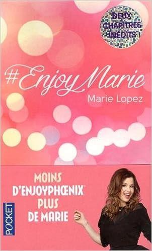 #EnjoyMarie (2016) - Lopez Marie