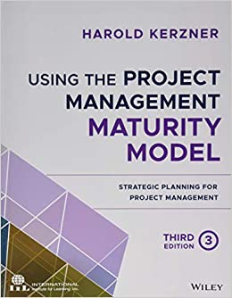 Using the Project Management Maturity Model: Strategic