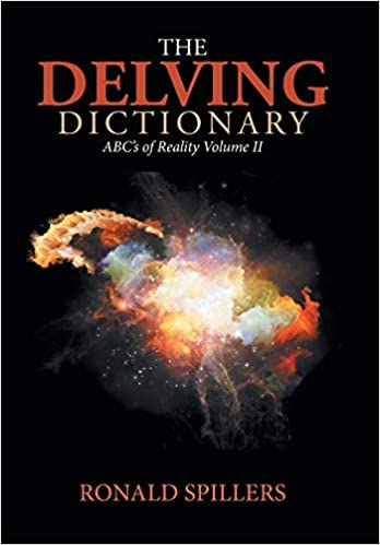 Amazon com: The Delving Dictionary: Abcs of Reality-Volume