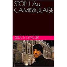 STOP ! Au CAMBRIOLAGE (French Edition)