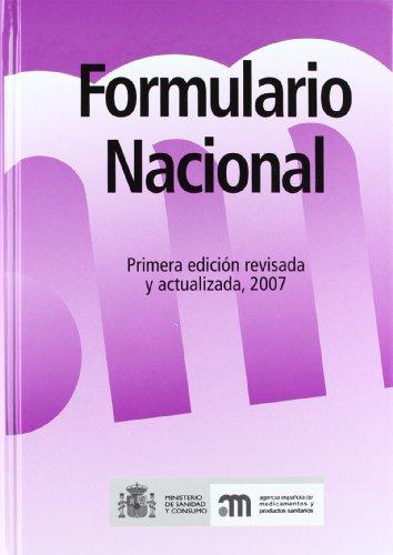 Descargar Libro Formulario Nacional: Primera Edición, Revisada Y Actualizada 2007 De Agencia Española Desconocido