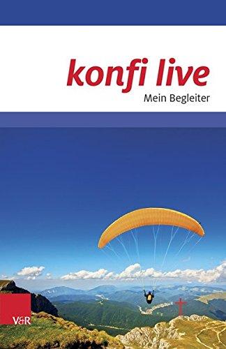 konfi live. Mein Begleiter (German Edition)