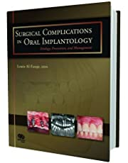 Surgical Complications in Oral Implantology: Etiology, Prevention, and Management