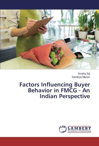 Factors Influencing Buyer Behavior in FMCG - An Indian Perspective