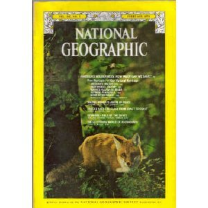 National Geographic Magazine, February 1974 Brunei/Denmark/5 Articles on American Wilderness