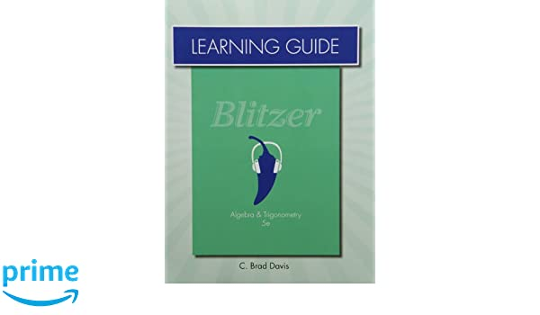 Learning guide for algebra and trigonometry robert f blitzer learning guide for algebra and trigonometry robert f blitzer 9780321837424 amazon books fandeluxe Choice Image