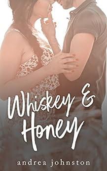 Whiskey & Honey by [Johnston, Andrea]
