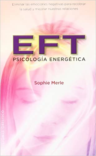 EFT PSICOLOGIA ENERGETICA PDF DOWNLOAD