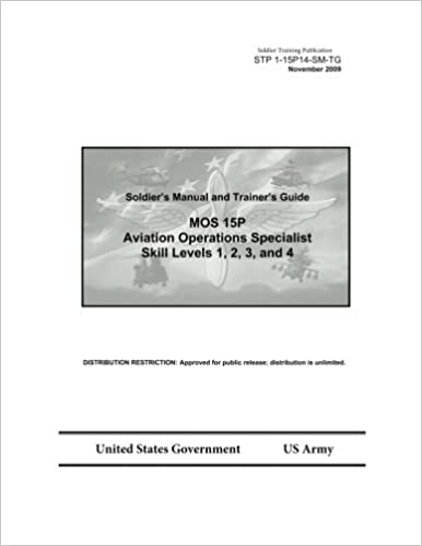 Soldier Training Publication STP 1-15P14-SM-TG Soldier's Manual ...