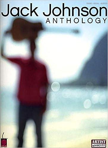 Jack Johnson Anthology Pianovocalguitar Artist Songbook Jack