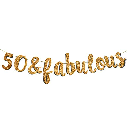 50 & Fabulous Gold Glitter Banner - Happy 50th Birthday Party Banner - 50th Wedding Anniversary Decorations - Milestone Birthday Party Decorations
