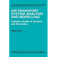 Air Transport System Analysis and Modelling (Transportation Studies Book 16)