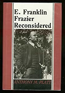E. Franklin Frazier Reconsidered by Rutgers University Press