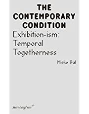 Exhibition-ism: Temporal Togetherness