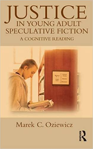 Justice in Young Adult Speculative Fiction: A Cognitive Reading (Children's  Literature and Culture) 1st Edition