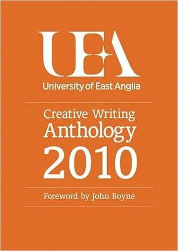 UEA Creative Writing Anthology 2010