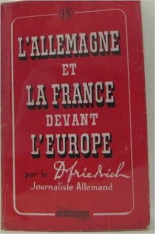 Livre à télécharger L Allemagne et la France Devant l Europe en français PDF iBook 2360060457