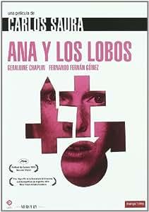 Ana y los lobos (Colección Carlos Saura) [DVD]