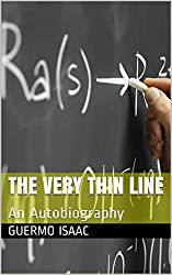 The Very Thin Line: An Autobiography