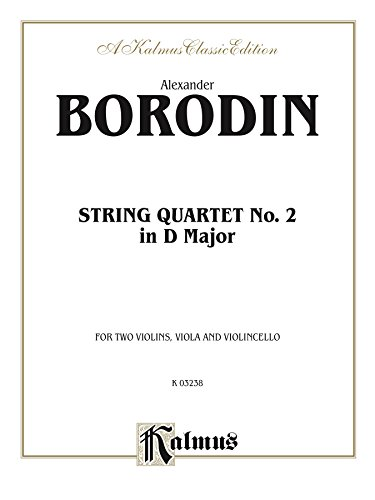 String Quartet No. 2 in D Major: For Two Violins, Viola and Violoncello (Kalmus Edition)