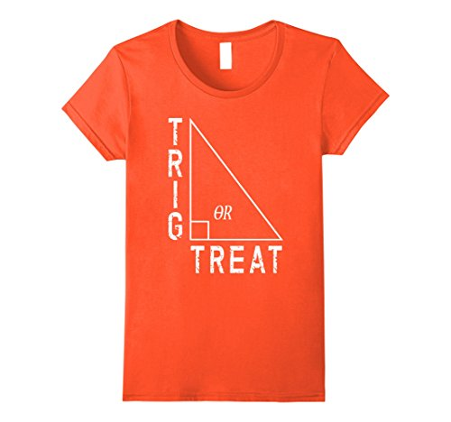 Womens Trig or Treat Halloween Math Teacher Funny T-Shirt Costume Large Orange
