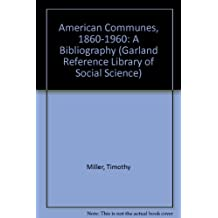 American Communes, 1860-1960: A Bibliography