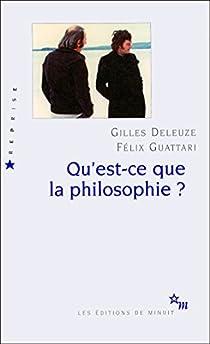 Qu Est Ce Que La Philosophie Gilles Deleuze Babelio