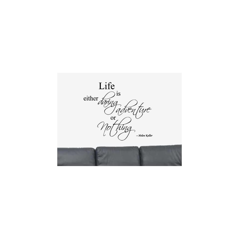 Life is either daring adventure or Nothing Vinyl Wall Art Decal Sticker Home Decor