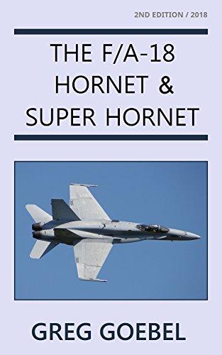The F/A-18 Hornet & Super Hornet