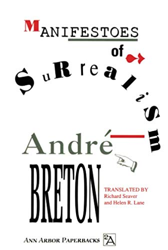 Manifestoes of Surrealism (Ann Arbor Paperbacks)